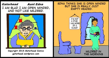 Matter of Opinion- Edna and Mildred